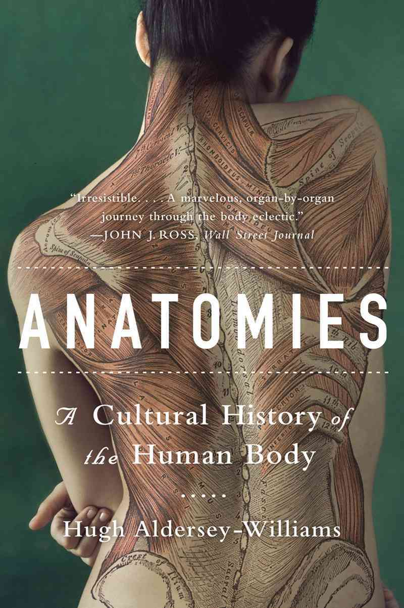 Anatomies By Aldersey-Williams, Hugh